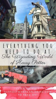 The Complete Guide: Everything You Need to do At the Wizarding World of Harry Potter, Universal Orlando // at happiestwhenexploring . com