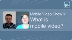 Mobile video show 1: What is mobile video? #Podcast - Mehr Infos zum Thema auch unter http://vslink.de/internetmarketing