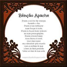 Magia no Dia a Dia: Bênção Apache http://magianodiaadia.blogspot.com.br/