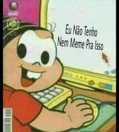 Memes safadeza cebolinha Ideas for 2019 Best Memes, Funny Memes, Hilarious, Twd Memes, Pc Meme, Spiritus, Bd Comics, Relationship Memes, Melanie Martinez