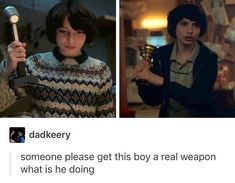 I actually hate Stranger Things, but I find this hilarious, so. Stranger Things Have Happened, Stranger Things Quote, Stranger Things Lights, Saints Memes, Stranger Danger, Def Not, Don T Lie, Cinema, Harry Potter
