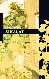 Susanna Alakoski: Sikalat