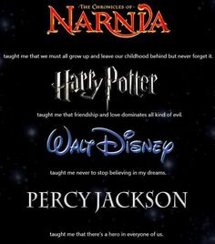 Actually, Harry Potter and Percy Jackson taught me that i can be more obsessed than anyone thought possible.