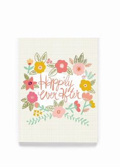 Congratulate the newly wed couple with this beautifully designed Happily Ever After greeting card made from 100% recycled paper and printed with vegetable ink
