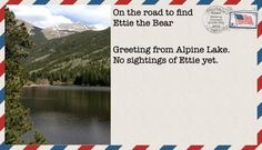 We are at the Alpine Lake looking for the Lake Fairy and any signs of Ettie the Bear. #childrensbook