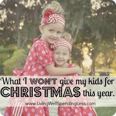 What I wont give my kids for Christmas this year #Christmas #Parenting #Giving