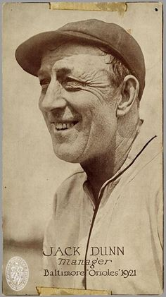 Jack Dunn (1872-1928) Baltimore Orioles Manager 1921