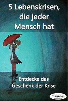 Diese Lebenskrisen durchlebt jeder Mensch #lebenskrise #psychologie # mentaltraining #lösung #tipps #leben #problem #selbsthilfe #inspiration #mensch #psyche #fakten #persönlichkeitsentwicklung #selbstwert #honigperlen #tief