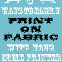 How to Print on Fabric – 6 Easy Ways!