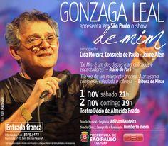 """Bom Lazer - Seu fim de semana começa aqui: Gonzaga Leal com o show """"De mim"""" no Teatro Décio d..."""