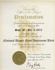 Louisville, KY - Mayoral proclamation recognizing Diaper Need Awareness Week (Sept. 28 - Oct. 4, 2015) #DiaperNeed www.diaperneed.org