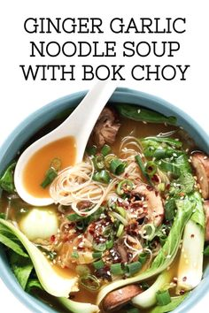 744 reviews · 20 minutes · Gluten free · Serves 2 · Ginger Garlic Noodle Soup with Bok Choy is the perfect soup to make for someone feeling under the weather. This recipe for Ginger Garlic Noodle Soup is packed with immune-system boosting ingredients as an Asian-twist on the classic get well comfort food dish. #soup #bokchoy Asian Recipes, Mexican Food Recipes, Soup Recipes, Healthy Dinner Recipes, Chicken Recipes, Ethnic Recipes, Healthy Food, Snack Recipes, Garlic Noodles