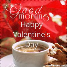 Good Morning Happy Valentine's Day Quote Gif