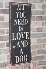 All you need/dog -kyltti