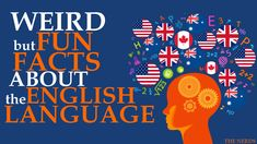 Weird facts about the English language.