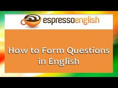 How To Ask Questions In English (Formula with Tips and Tricks) - YouTube