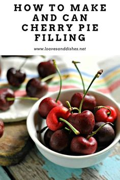 When you think of the crazy good cherry pie that is about to come your way. This post is all about how to make cherry pie filling and how to can cherry pie filling. Canning 101, Canning Recipes, Cherry Recipes Healthy, Canning Cherry Pie Filling, Canned Cherries, Sour Cherry, Ice Cream Toppings, Preserving Food, Pickle