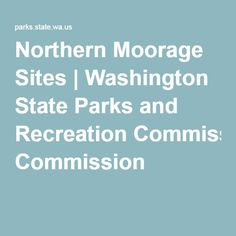 Northern Moorage Sites | Washington State Parks and Recreation Commission