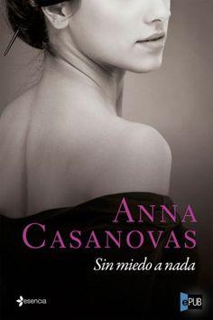 Sin miedo a nada - Anna Casanovas