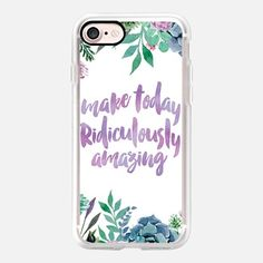 Make today ridiculously amazing by Maria Kritzas iPhone 7 and iPhone 7 Plus for casetify #casetify #watercolor #quote #today