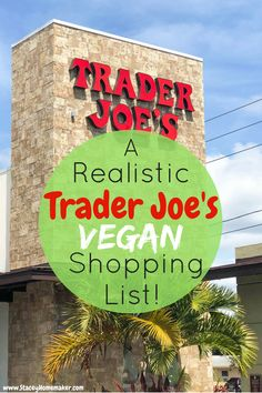 This is a realistic Trader Joe's vegan shopping list of (healthy & organic) products that I actually buy and use on a daily basis, it's not just a list of everything that's vegan at Trader Joe's. Every item has been label-checked, taste-tested, and husband-approved!