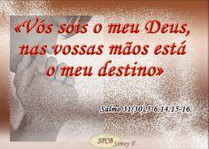 Salmos - Proverbios e passagens da Bíblia: Ajudai-me, Senhor, escutai a voz dos meus adversár...