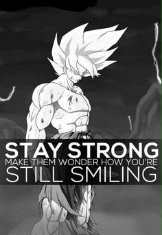 Goku always smiling when he fight with evils Goku Quotes, Dragon Ball Z, Dbz Characters, Anime Manga, Naruto, Action, Amaterasu, Grinding, Powerlifting