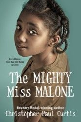 The Mighty Miss Malone by Christopher Paul Curtis - Girl power to inspire your favorite girl. ~ Alicia