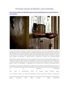 Privación injusta de libertad: caso Colombia