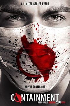 Chris Wood tries to stop a deadly pandemic when Containment begins Tuesday, April 19 on The CW. Netflix Movies, Movies Online, Movie Tv, Tv Series 2016, Tv Series Online, Episode Online, Chris Wood, Containment Tv Show, Atlanta