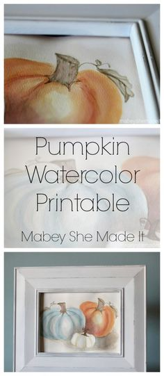 Free Pumpkin Watercolor Printable Mabey She Made It Autumn Crafts, Thanksgiving Crafts, Holiday Crafts, Holiday Ideas, Autumn Decorating, Fall Projects, Class Projects, Fall Home Decor, Fall Harvest