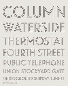 Lovely new font from Hoefler & Frere-Jones: Landmark Inline