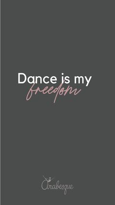 Dance is my freedom, colección Arabesque Dance Quotes, Bff Quotes, Tanz Shirts, Dance Meaning, Ballet Wallpaper, Dance Baile, Dance Motivation, Dance Rooms, Dancer Photography