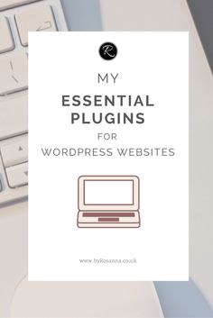 8 Essential Plugins to Install on Your WordPress Website