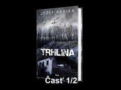 Trhlina SK - audiokniha  1/3 časť  -- (Jozef Karika)
