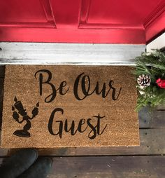Front Doormat ( Be our Guest)  beauty and beast door mat by HITCHLongIsland on Etsy https://www.etsy.com/listing/489148696/front-doormat-be-our-guest-beauty-and