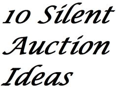 Here are 10 silent auction ideas that are guaranteed to help you raise more money with your next silent auction. There's an art to doing silent auctions in a way that maximizes the amount raised, with many of these ideas almost the direct opposite to the approach most groups use.