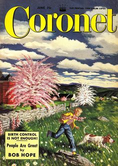 "Birth Control is NOT ENOUGH!   ""Coronet"" magazine  June 1950"