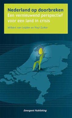 Een vernieuwend perspectief voor een land in crisis over de evolutionaire ontwikkeling van de Nederlandse samenleving