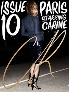 For the theme of CR's 10th issue, Carine returned to Paris