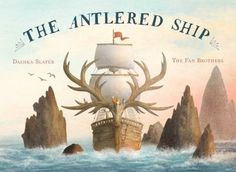 """The Antlered Ship by Dashka Slater. """"An inquisitive fox named Marco and a bored flock of pigeons join the crew of deer Captain Sylvia, setting sail in her antlered ship in search of a wonderful island and finding friendship on the way. Terry Fan, Why Do Birds, Album Jeunesse, Thing 1, Artemis, New Pictures, Oeuvre D'art, Les Oeuvres, Childrens Books"""