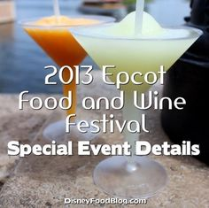 2013 Epcot Food and Wine Festival Special Event Details