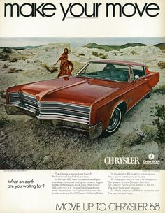 "All sizes | 1968 Car Ad, Chrysler 300 2-Door Hardtop, ""Make Your Move,"" with Young Woman 