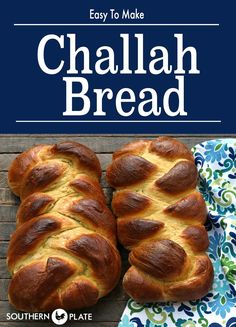 Challah Bread (Easier than you think!) ~ http://www.southernplate.com