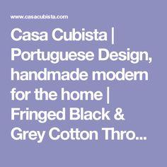 Casa Cubista | Portuguese Design, handmade modern for the home | Fringed Black & Grey Cotton Throw Blanket