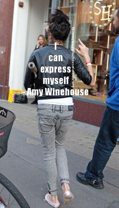 I can express myself...  Amy Winehouse Quote. I literally love her!