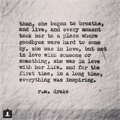 r m drake Great Quotes, Quotes To Live By, Me Quotes, Inspirational Quotes, Rm Drake Quotes, Motivational, Phone Quotes, Woman Quotes, Chaos Quotes