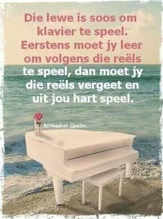 Die lewe is soos. Witty Quotes Humor, Qoutes, Strong Quotes, Positive Quotes, Afrikaanse Quotes, Good Morning Wishes, God Jesus, Happy Thoughts, Positive Thoughts