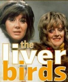 The Liver Birds - had so many plans to be like these girls ...