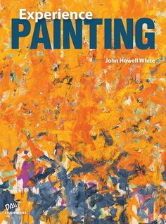 Davis publications davisarted on pinterest experience painting by john howell white fandeluxe Images